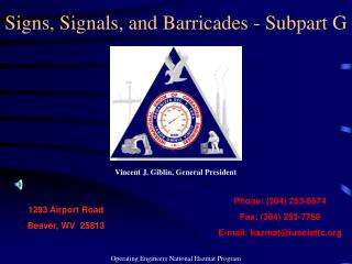 Signs, Signals, and Barricades - Subpart G