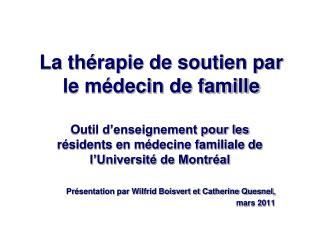 La thérapie de soutien par le médecin de famille