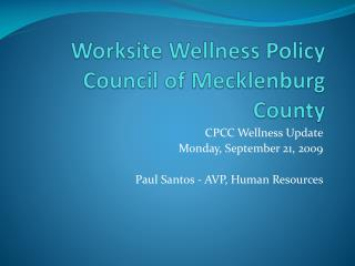 Worksite Wellness Policy Council of Mecklenburg County