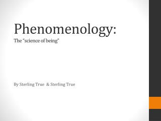 """Phenomenology: The """"science of being"""""""