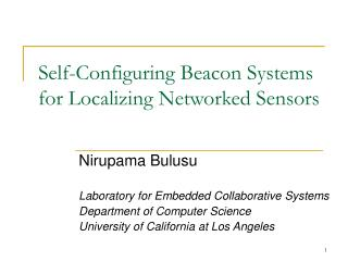 Self-Configuring Beacon Systems for Localizing Networked Sensors