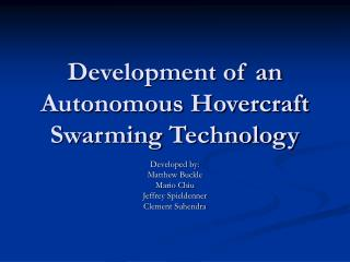 Development of an Autonomous Hovercraft Swarming Technology