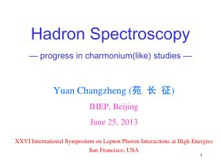 Hadron Spectroscopy — progress in  charmonium (like) studies —
