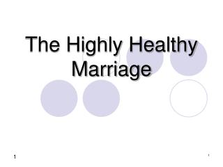 The Highly Healthy Marriage