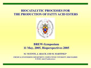 BIOCATALYTIC PROCESSES FOR  THE PRODUCTION OF FATTY ACID ESTERS