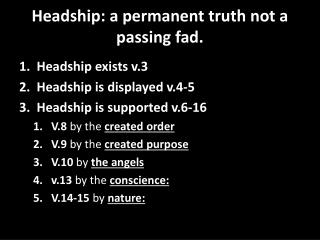 Headship: a permanent truth not a passing fad.