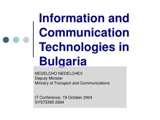 Information and Communication  Technologies in Bulgaria