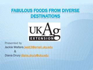 Fabulous Foods From Diverse Destinations