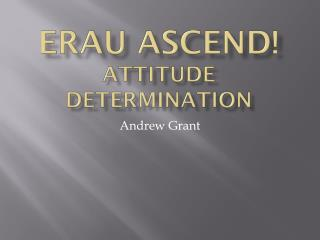 ERAU ASCEND! Attitude determination