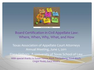 Board Certification in Civil Appellate Law: Where, When, Why, What, and  How