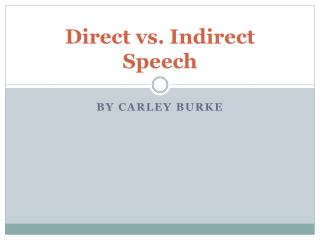 Direct vs. Indirect Speech
