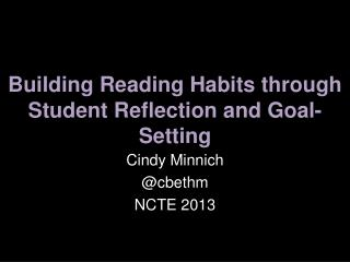 Building Reading Habits through Student Reflection and Goal-Setting
