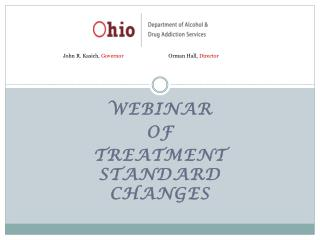 Webinar of Treatment Standard Changes