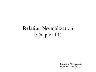 Relation Normalization (Chapter 14)
