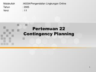 Pertemuan 22 Contingency Planning