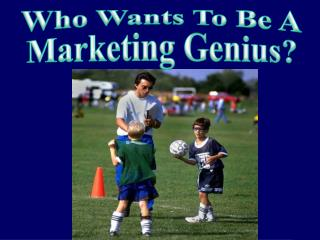 Who Wants To Be A Marketing Genius?