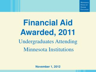 Financial Aid Awarded, 2011