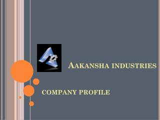 Aakansha  industries