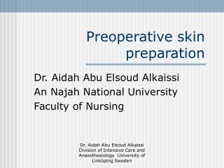 Preoperative skin preparation