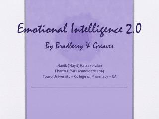 Emotional Intelligence 2.0 By  Bradberry  & Greaves