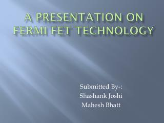 A presentation on  fermi fet  technology