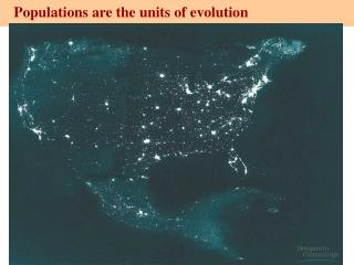 Populations are the units of evolution