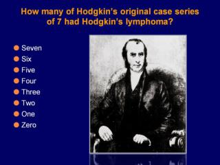 How many of Hodgkin's original case series of 7 had Hodgkin's lymphoma?