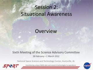 Session 2: Situational Awareness