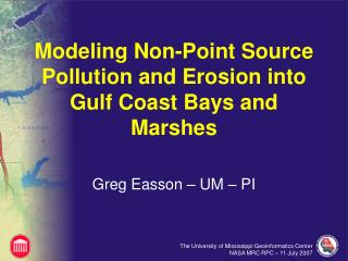 Modeling Non-Point Source Pollution and Erosion into Gulf Coast Bays and Marshes