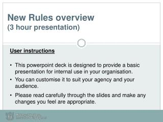 New Rules overview (3 hour presentation)