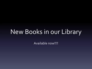New Books in our Library