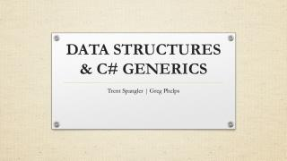 DATA STRUCTURES  & C # GENERICS