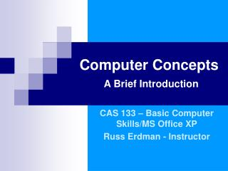 Computer Concepts A Brief Introduction