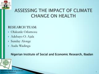 ASSESSING THE IMPACT OF CLIMATE CHANGE ON HEALTH