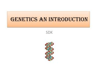 GENETICS an Introduction
