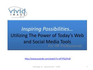 Inspiring Possibilities…  Utilizing The Power of Today's Web and Social Media Tools