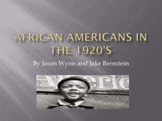African Americans in the 1920's