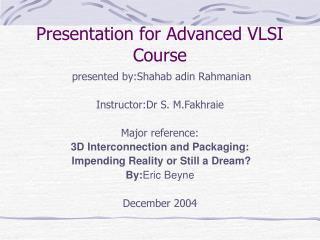 Presentation for Advanced VLSI Course
