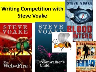 Writing Competition with Steve Voake