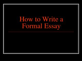 How to Write a Formal Essay