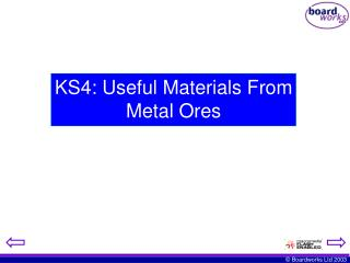 KS4: Useful Materials From Metal Ores