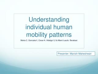 Understanding individual human mobility patterns