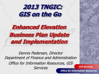 Enhanced Elevation Business Plan Update and  Implementation
