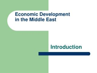 Economic Development  in the Middle East