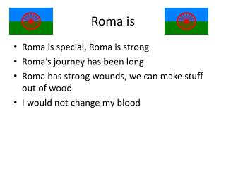 Roma is