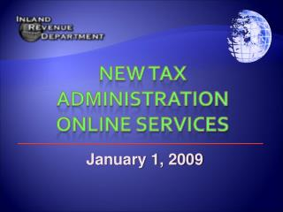 New Tax Administration online services
