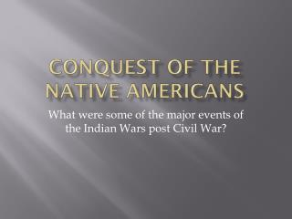 Conquest of the Native Americans