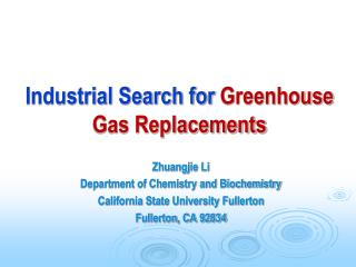 Industrial Search for Greenhouse Gas Replacements