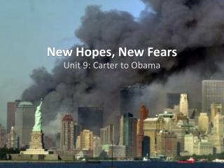 New Hopes, New Fears