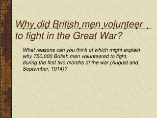 Why did British men volunteer to fight in the Great War?